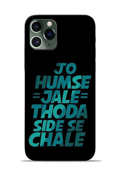 Jo Humse Jale iPhone 11 Pro Mobile Back Cover