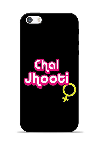 Chal Jhooti iPhone 5s Mobile Back Cover