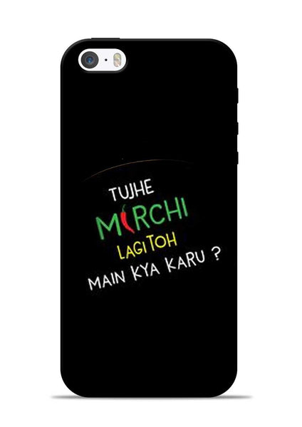 Mirchi Lagi To iPhone 5s Mobile Back Cover
