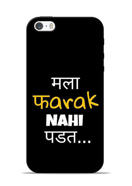 Farak Nahi Padta iPhone 5s Mobile Back Cover