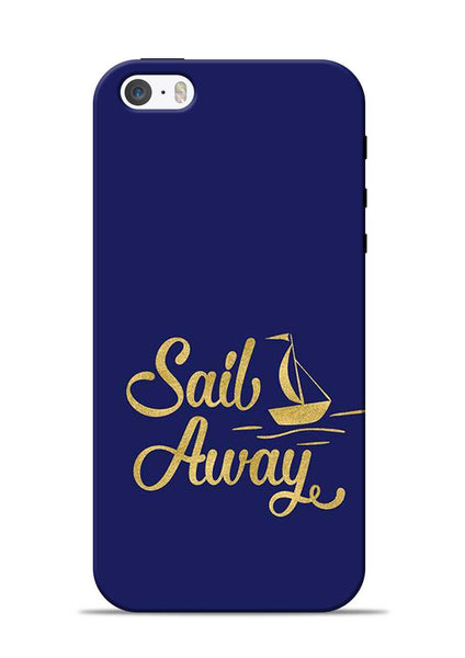 Sail Always iPhone 5s Mobile Back Cover