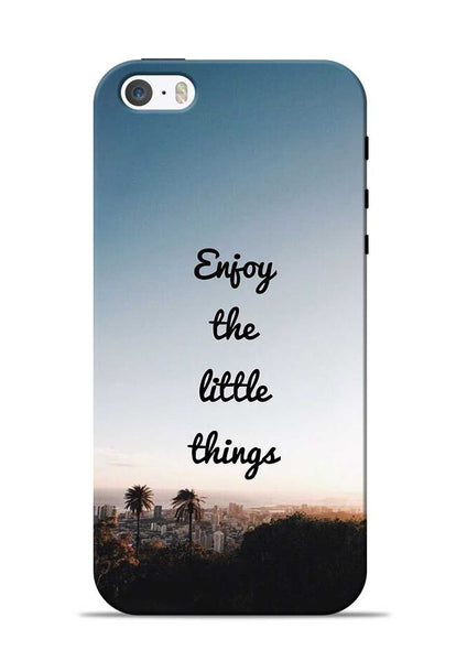Enjoy The Little Things iPhone 5s Mobile Back Cover