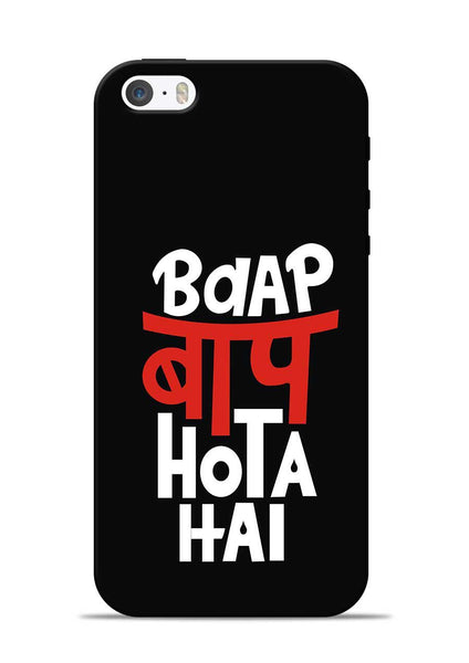 Baap Baap Hota Hai iPhone 5s Mobile Back Cover
