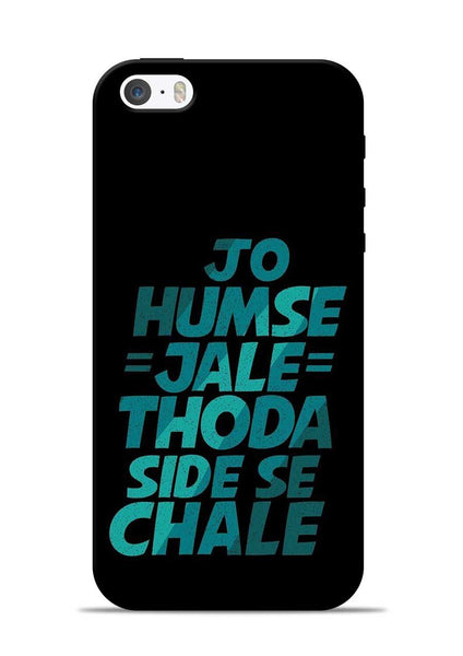 Jo Humse Jale iPhone 5s Mobile Back Cover