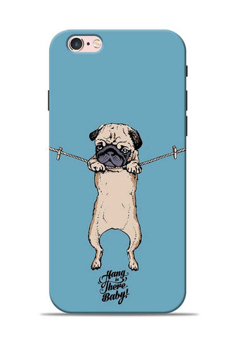 Hang In There iPhone 6 Mobile Back Cover