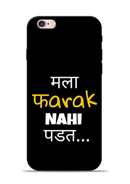 Farak Nahi Padta iPhone 6 Mobile Back Cover