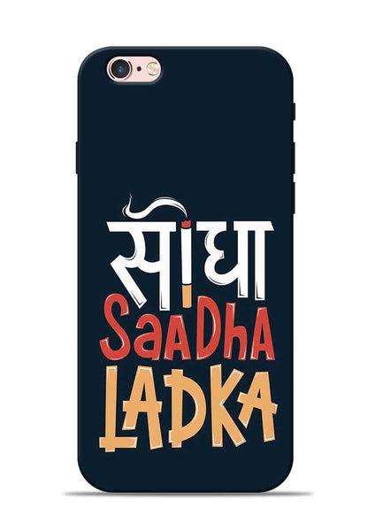 Saadha Ladka iPhone 6 Mobile Back Cover