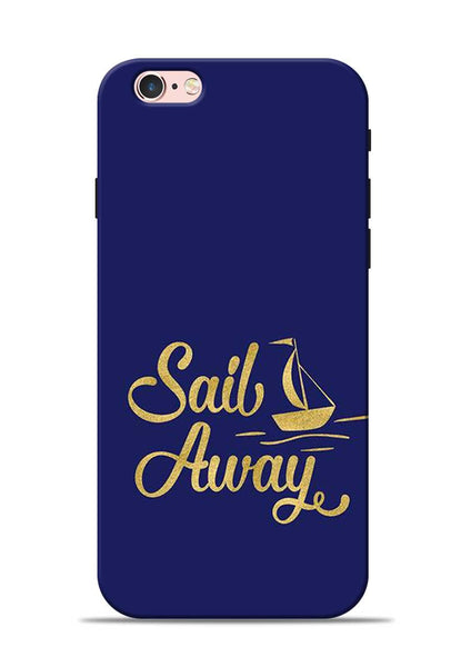 Sail Always iPhone 6 Mobile Back Cover