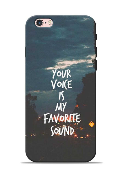 Your Voice iPhone 6s Mobile Back Cover