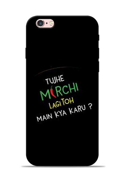 Mirchi Lagi To iPhone 6s Mobile Back Cover
