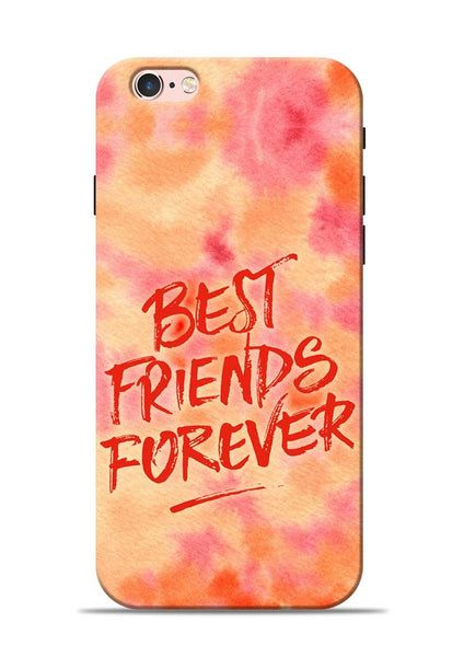 Best Friends Forever iPhone 6s Mobile Back Cover