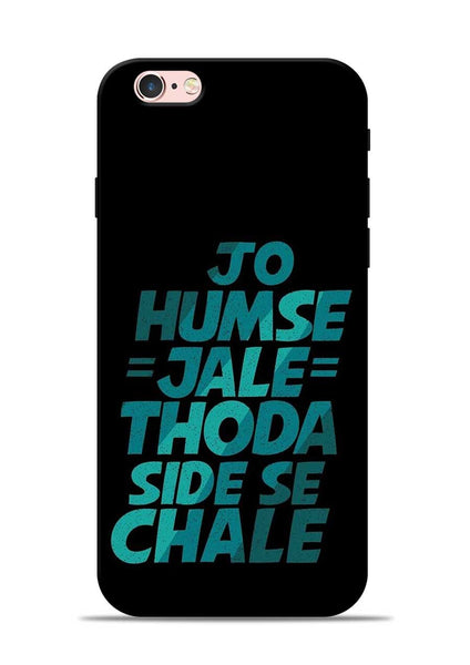 Jo Humse Jale iPhone 6s Mobile Back Cover