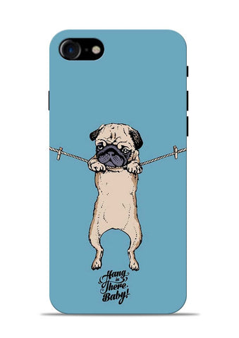 Hang In There iPhone 7 Mobile Back Cover