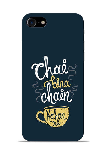 Chai Bina Chain Kaha Re iPhone 7 Mobile Back Cover
