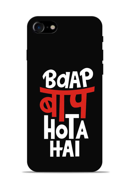 Baap Baap Hota Hai iPhone 7 Mobile Back Cover