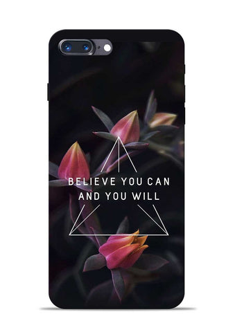 Believe You Will iPhone 7 Plus Mobile Back Cover