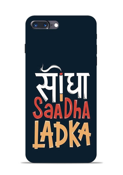 Saadha Ladka iPhone 7 Plus Mobile Back Cover