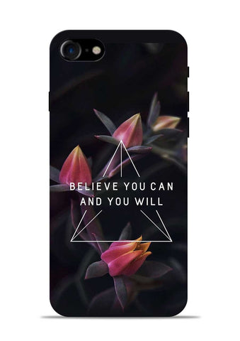 Believe You Will iPhone 8 Mobile Back Cover
