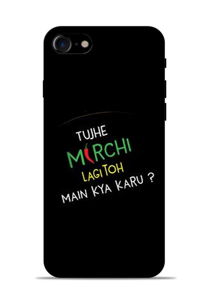 Mirchi Lagi To iPhone 8 Mobile Back Cover