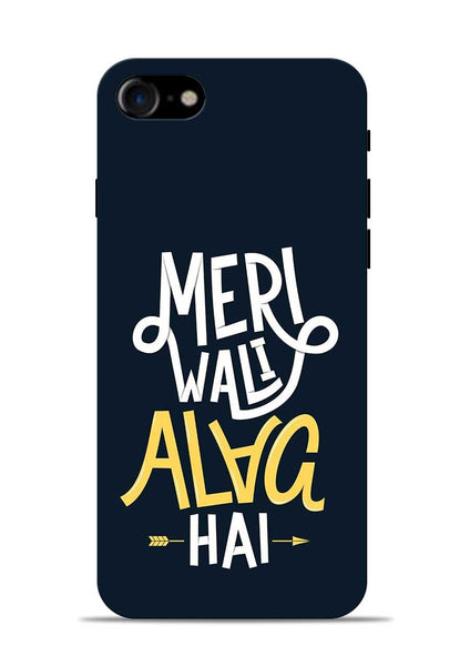 Meri Wali Alag Hai iPhone 8 Mobile Back Cover