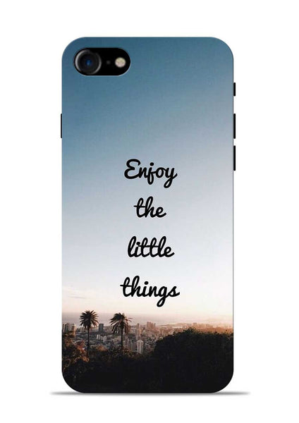 Enjoy The Little Things iPhone 8 Mobile Back Cover