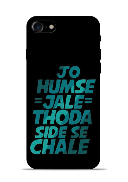 Jo Humse Jale iPhone 8 Mobile Back Cover