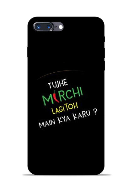 Mirchi Lagi To iPhone 8 Plus Mobile Back Cover