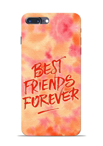 Best Friends Forever iPhone 8 Plus Mobile Back Cover