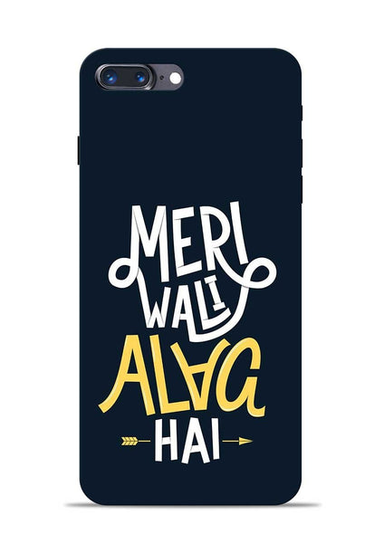 Meri Wali Alag Hai iPhone 8 Plus Mobile Back Cover