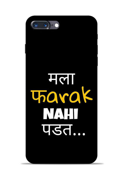 Farak Nahi Padta iPhone 8 Plus Mobile Back Cover