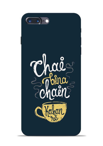 Chai Bina Chain Kaha Re iPhone 8 Plus Mobile Back Cover