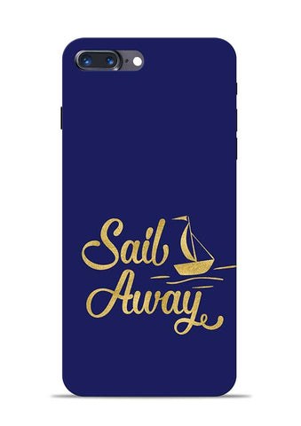 Sail Always iPhone 8 Plus Mobile Back Cover