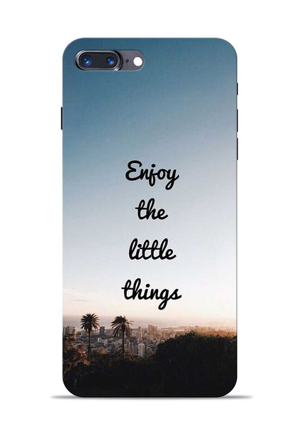 Enjoy The Little Things iPhone 8 Plus Mobile Back Cover