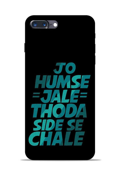 Jo Humse Jale iPhone 8 Plus Mobile Back Cover