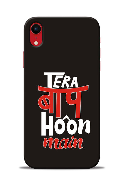 Tera Baap Hoon iPhone XR Mobile Back Cover