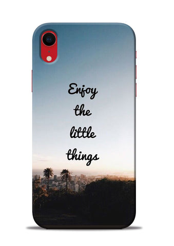 Enjoy The Little Things iPhone XR Mobile Back Cover