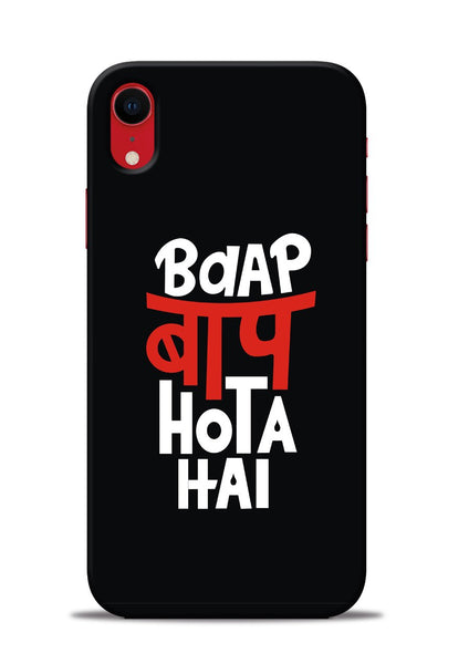 Baap Baap Hota Hai iPhone XR Mobile Back Cover