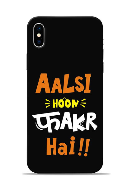 Aalsi Hoon Fakar Hai iPhone X Mobile Back Cover