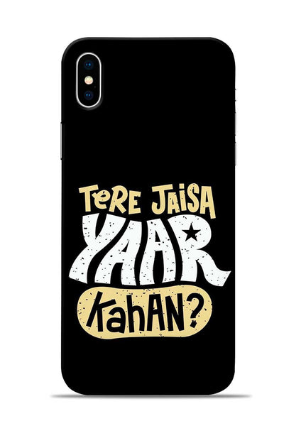 Tere Jaise Yaar kaha iPhone X Mobile Back Cover