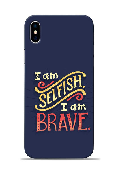 Selfish Brave iPhone X Mobile Back Cover
