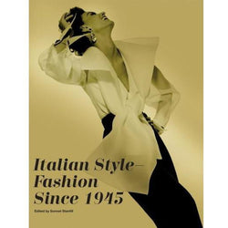 ITALIAN STYLE - FASHION SINCE 1945-Books-Anecdote
