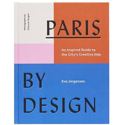 PARIS BY DESIGN: AN INSPIRED GUIDE TO THE CITY'S CREATIVE SIDE-Books-Anecdote