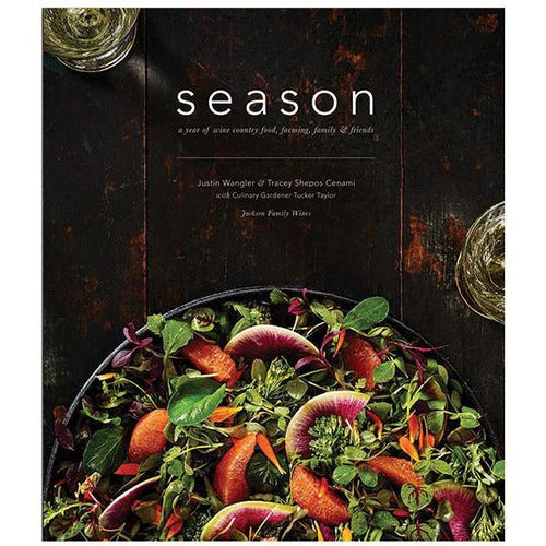 SEASON: A YEAR OF WINE COUNTRY FOOD, FARMING, FAMILY, AND FRIENDS-Books-Anecdote