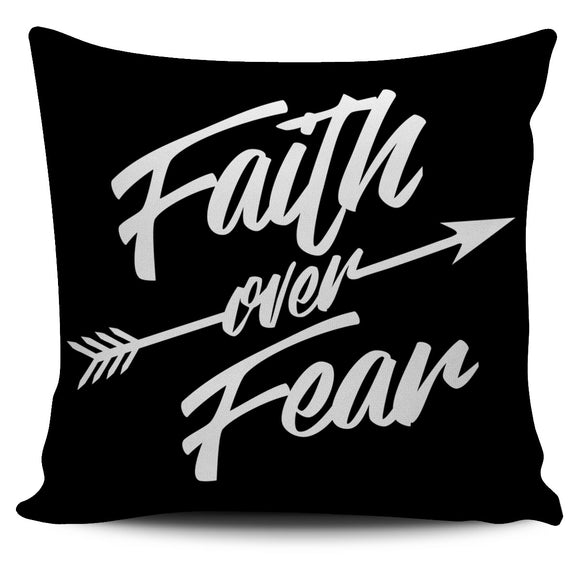 Faith Over Fear-Pillow Case-Elisway
