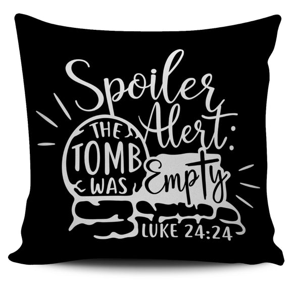 The Tomb Was Empty-Pillow Case-Elisway