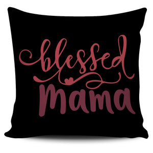 Blessed Mama-Pillow Case-Elisway