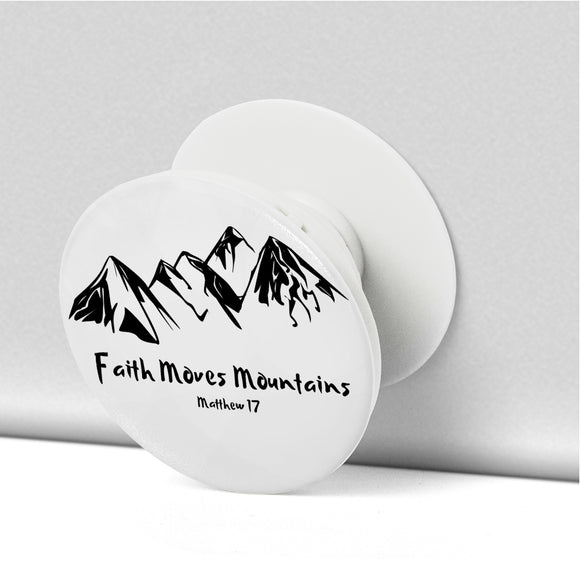 Faith Moves Mountains-Popsocket - elisway