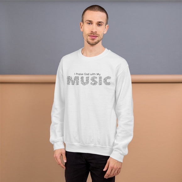 I Praise with My Music-Sweatshirt-Elisway