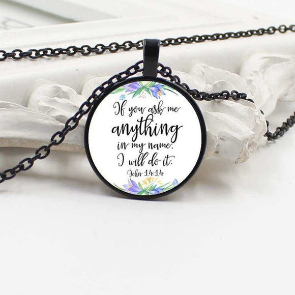 Ask Anything In My Name, John 14 -Necklace - elisway