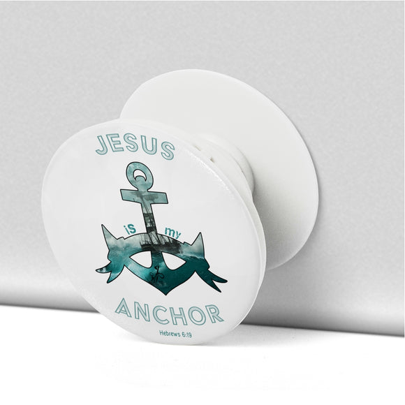 Jesus Is My Anchor-Popsocket - elisway